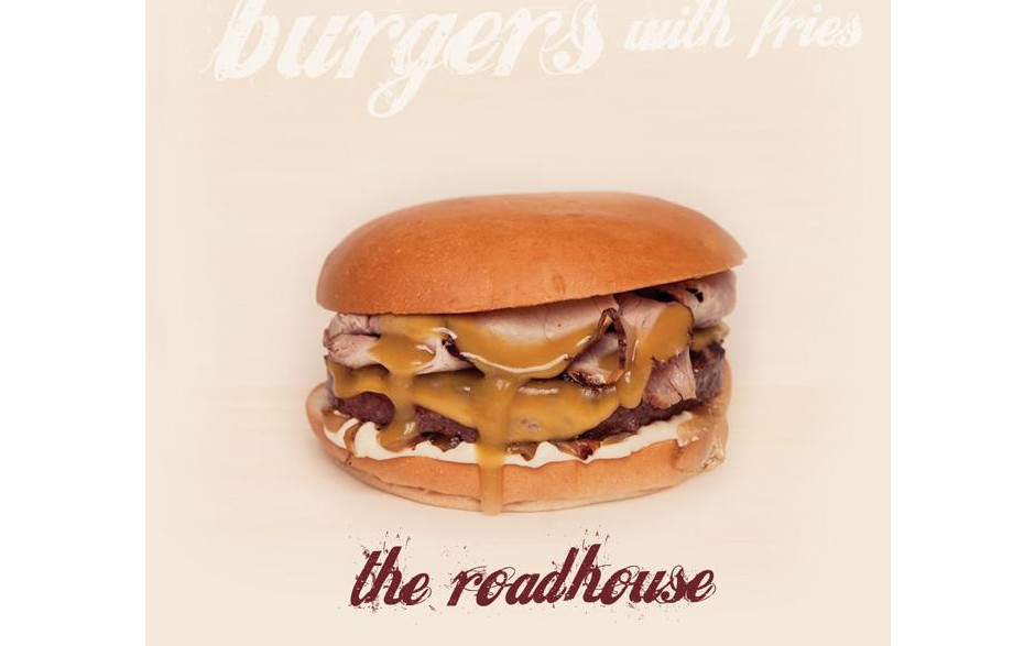 THE ROADHOUSE BURGER